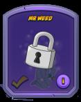Mr Weed Locked