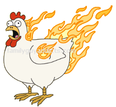 Flaming Chicken: 10 Clams, runs wild around town, you can multiples of ...