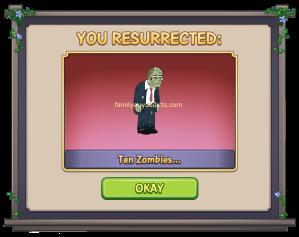 You Resurrected 10 Zombies