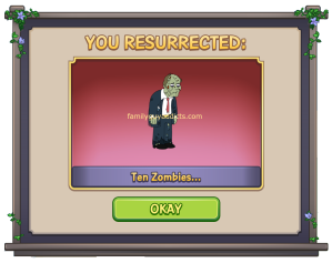 You Resurrected 10 Zombies